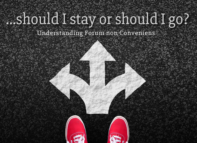 WHAT IS FORUM NON CONVENIENS?